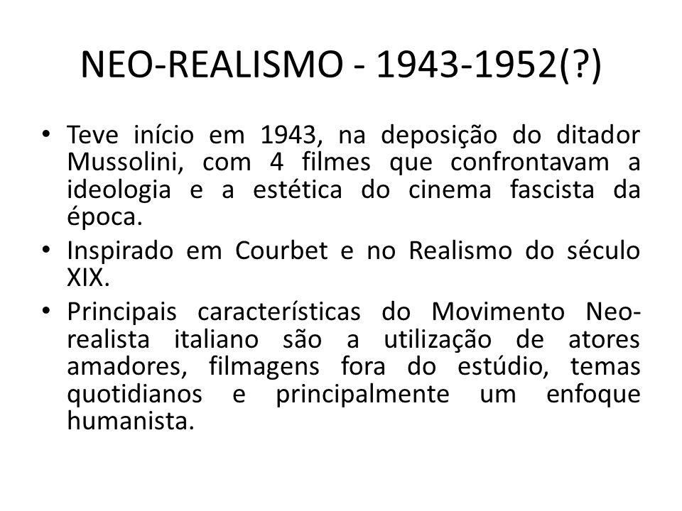 NEO-REALISMO - 1943-1952( )