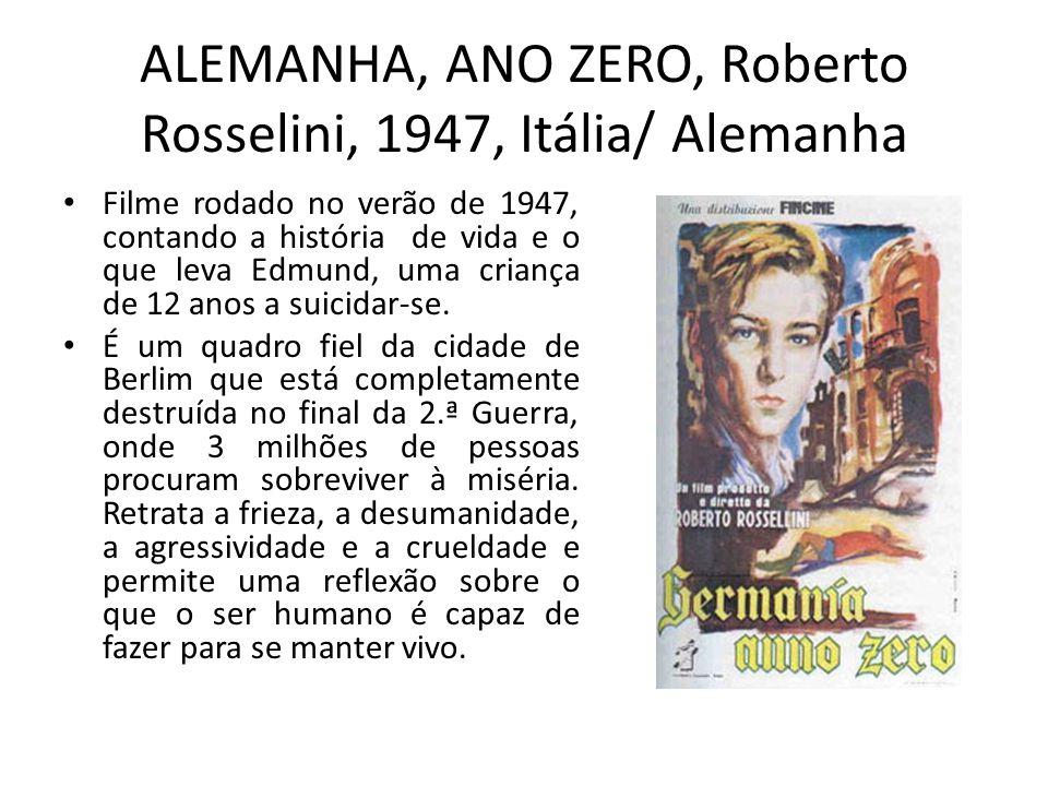 ALEMANHA, ANO ZERO, Roberto Rosselini, 1947, Itália/ Alemanha