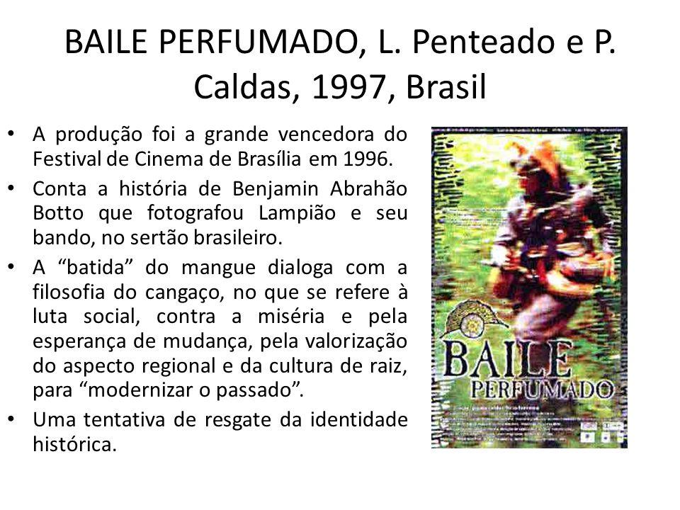 BAILE PERFUMADO, L. Penteado e P. Caldas, 1997, Brasil