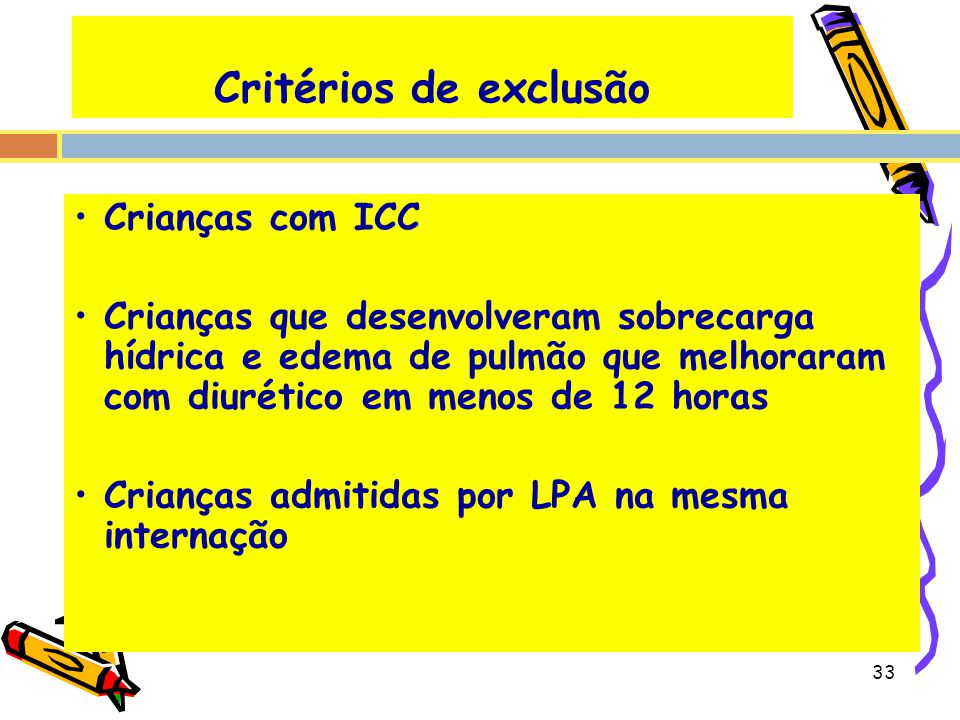 Critérios de exclusão Crianças com ICC