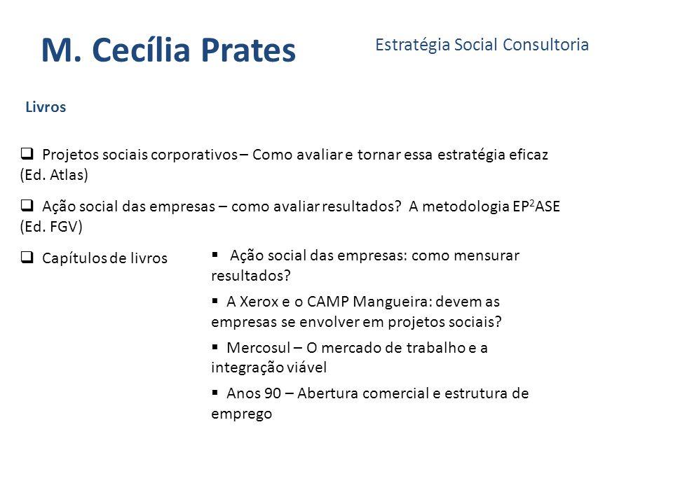 M. Cecília Prates Estratégia Social Consultoria Livros