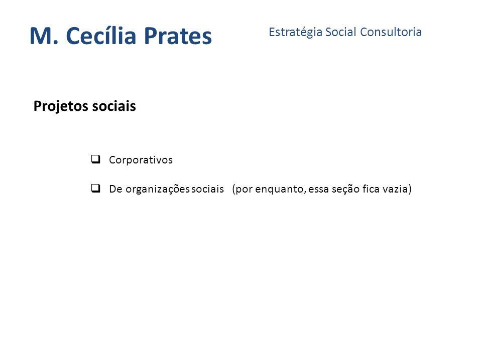 M. Cecília Prates Projetos sociais Estratégia Social Consultoria