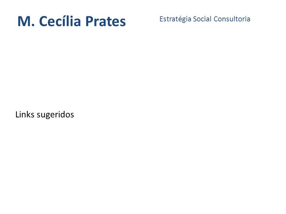M. Cecília Prates Estratégia Social Consultoria Links sugeridos