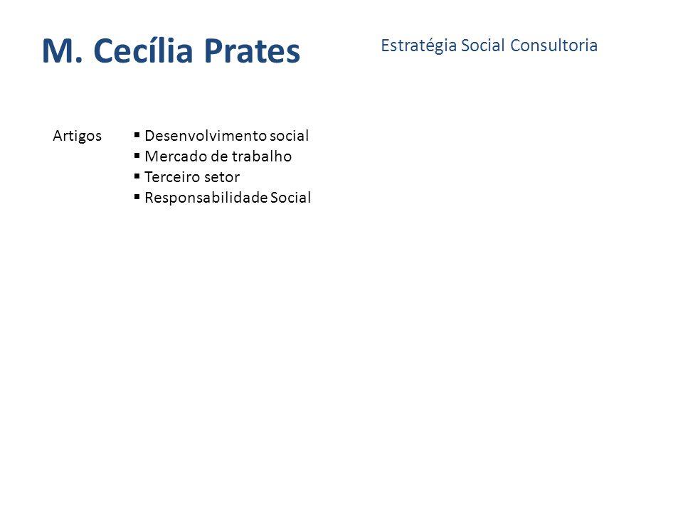 M. Cecília Prates Estratégia Social Consultoria Artigos