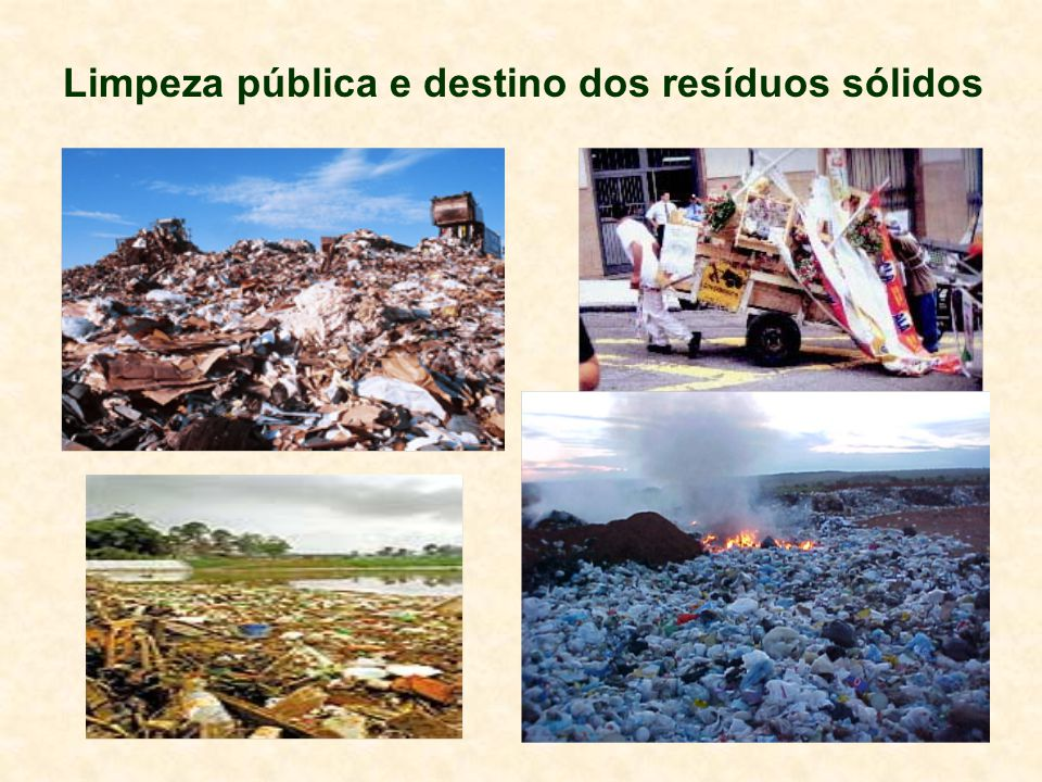 Limpeza pública e destino dos resíduos sólidos