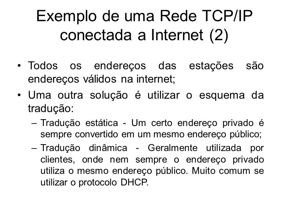 Exemplo de uma Rede TCP/IP conectada a Internet (2)