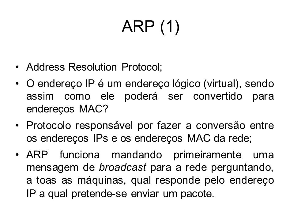 ARP (1) Address Resolution Protocol;