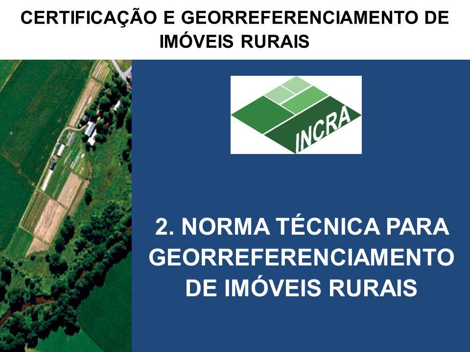 CERTIFICAÇÃO E GEORREFERENCIAMENTO DE IMÓVEIS RURAIS