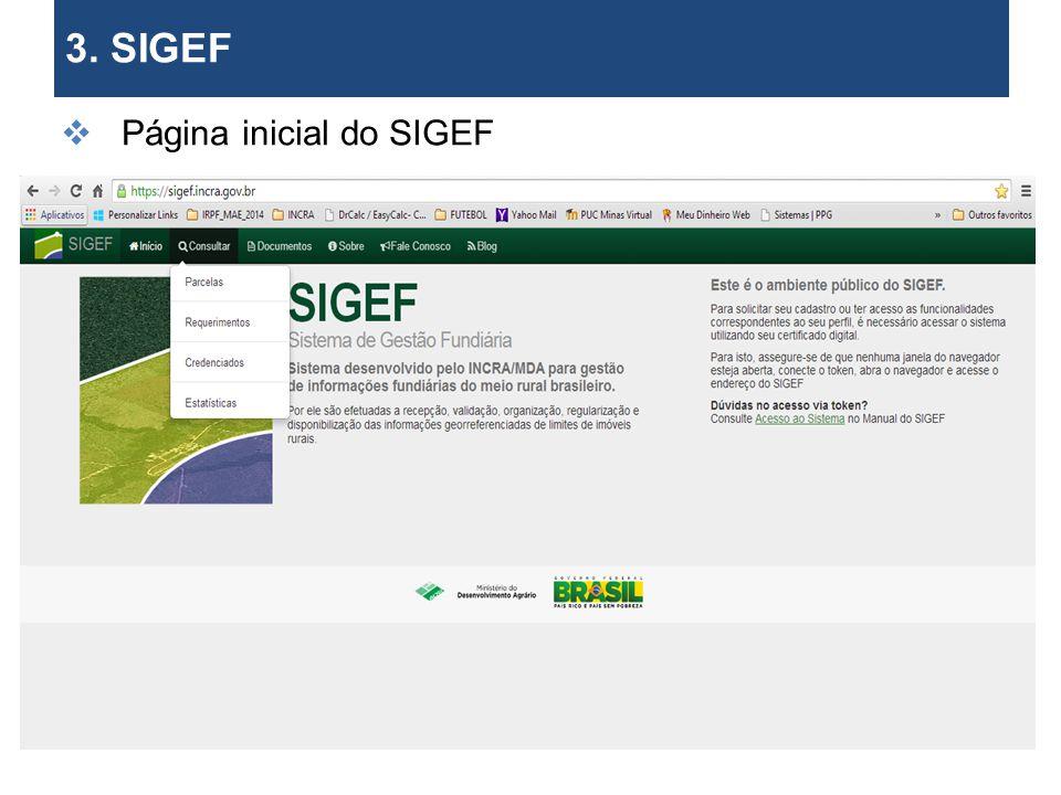 3. SIGEF Página inicial do SIGEF os limites de imóveis. 26 26 26