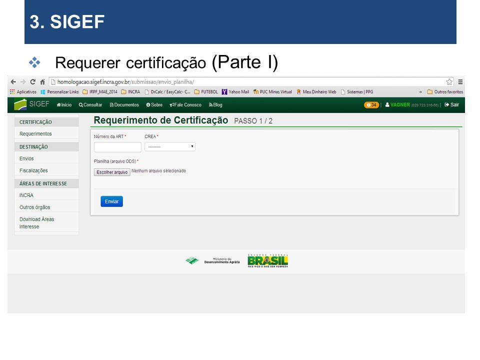 3. SIGEF Requerer certificação (Parte I) 27 27 27