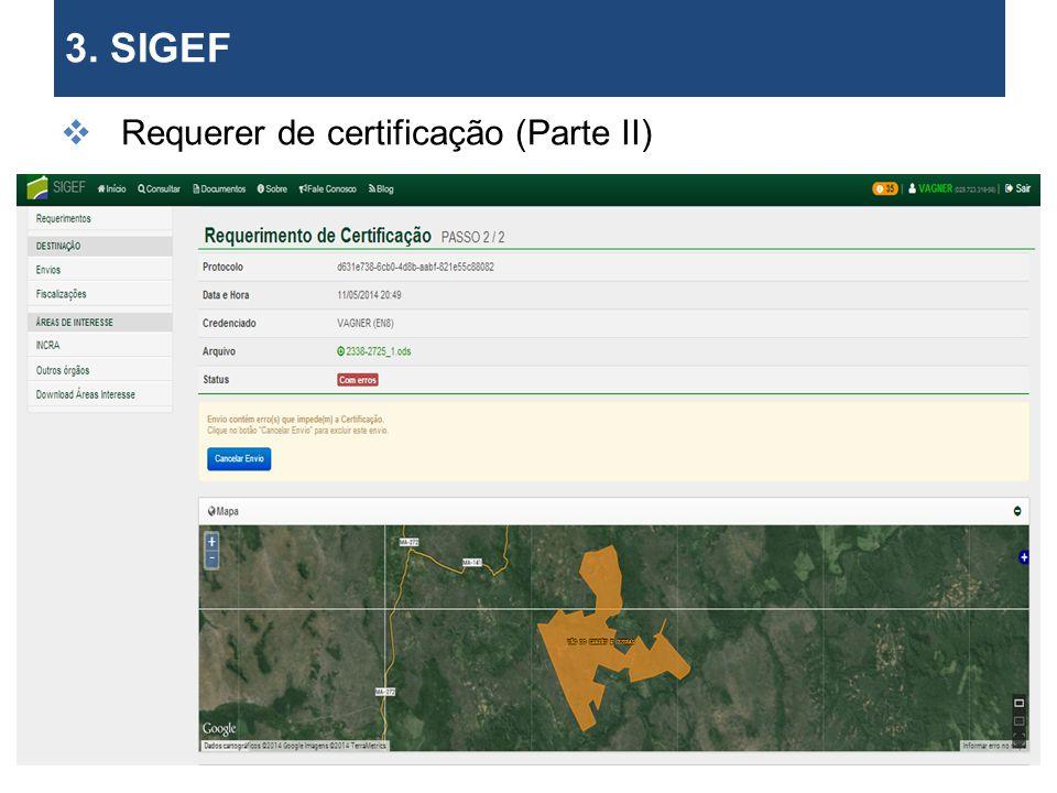 3. SIGEF Requerer de certificação (Parte II) . 28 28 28