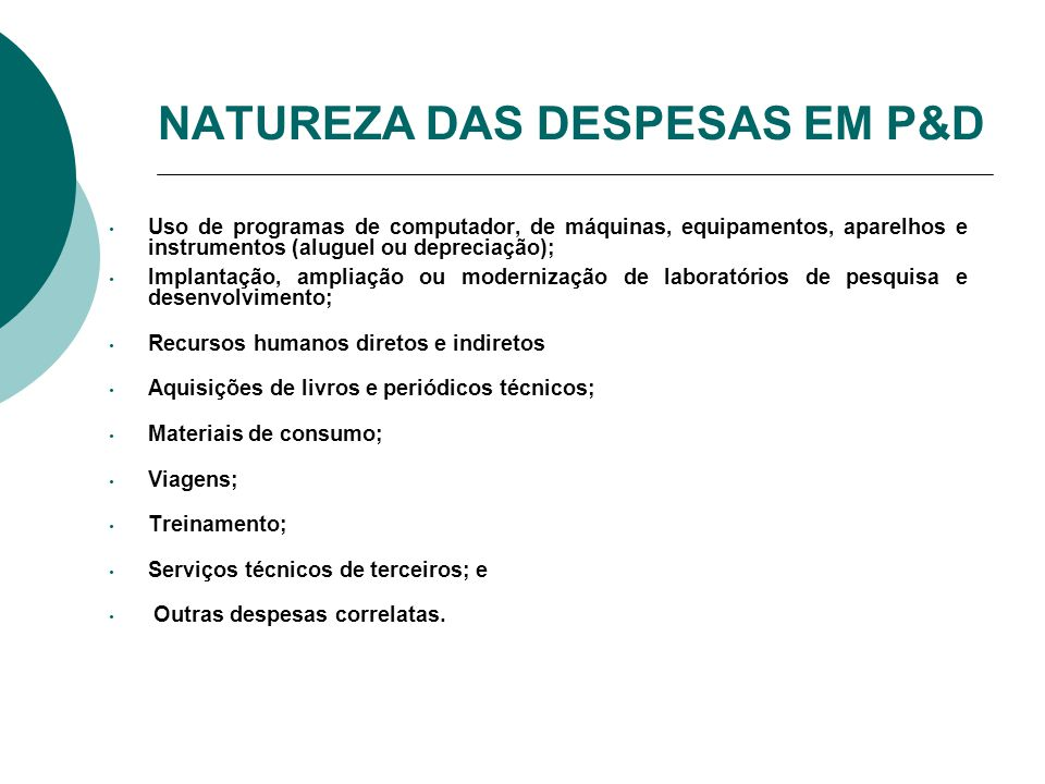 NATUREZA DAS DESPESAS EM P&D