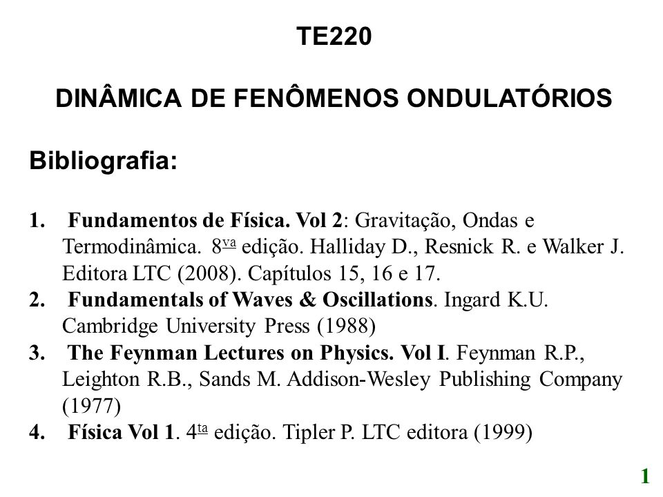 DINÂMICA DE FENÔMENOS ONDULATÓRIOS