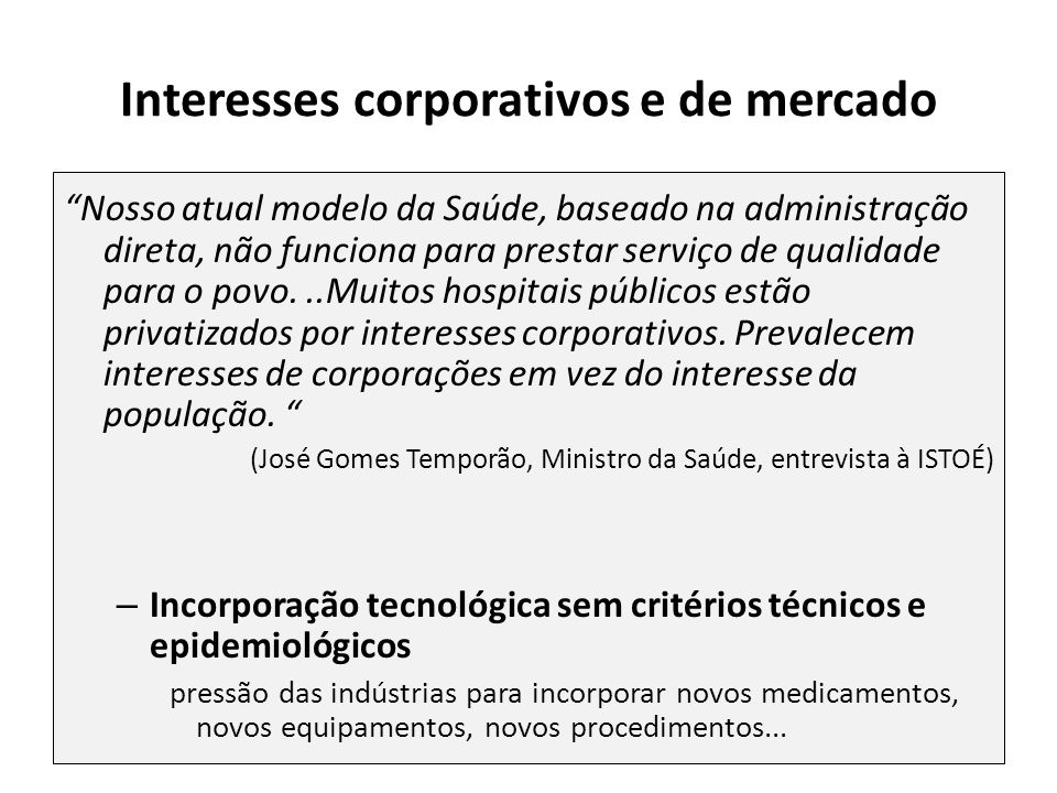 Interesses corporativos e de mercado