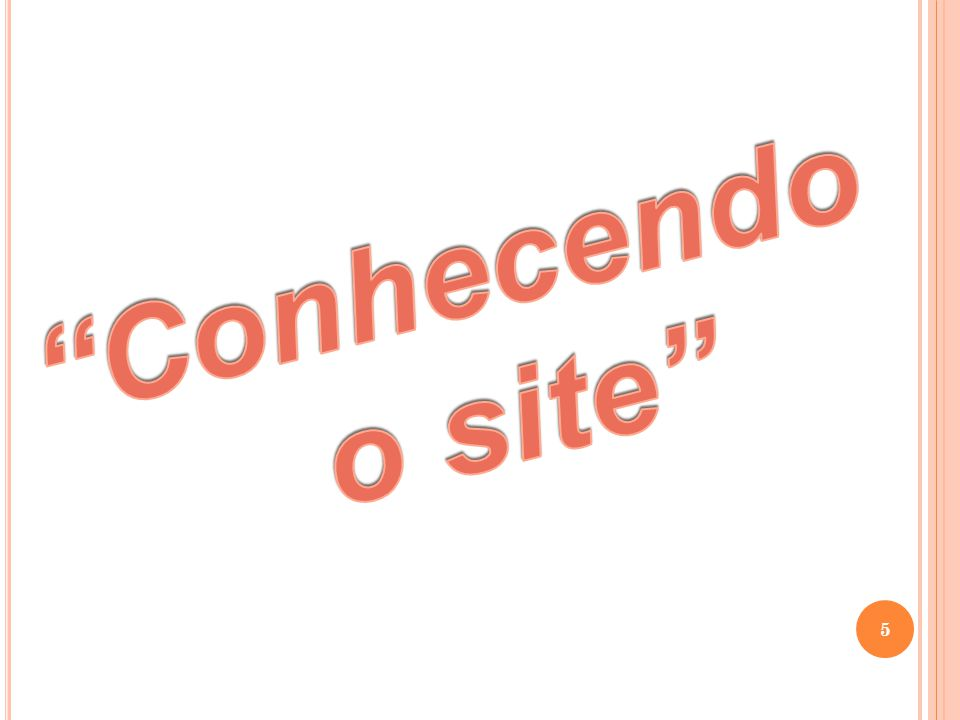 Conhecendo o site