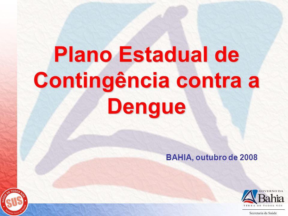 Plano Estadual de Contingência contra a Dengue
