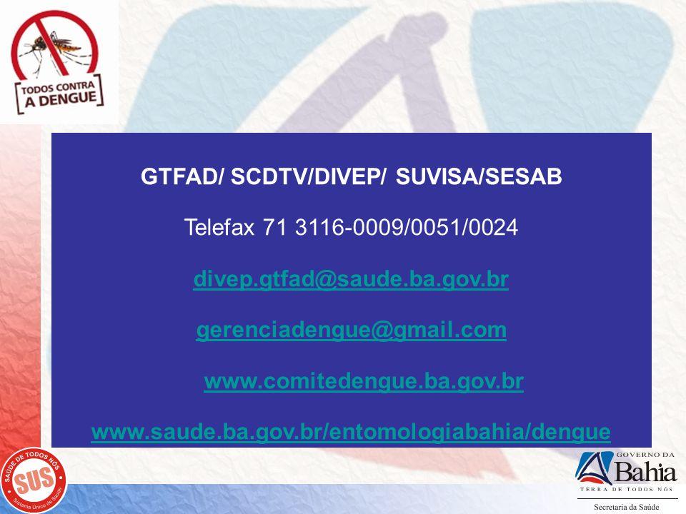 GTFAD/ SCDTV/DIVEP/ SUVISA/SESAB