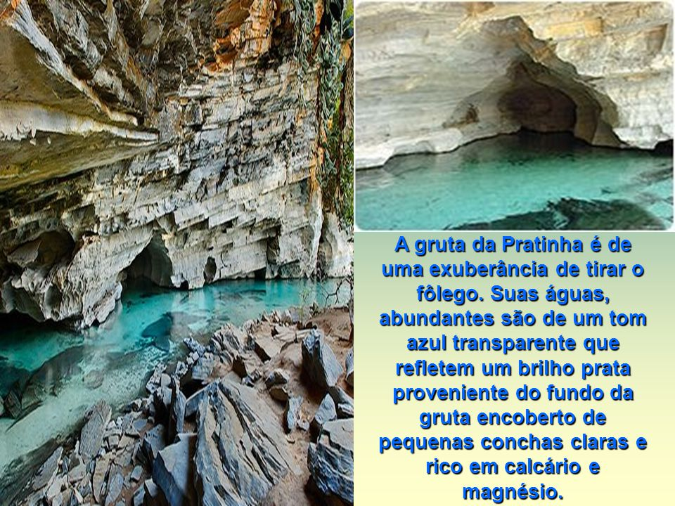 A gruta da Pratinha é de uma exuberância de tirar o fôlego