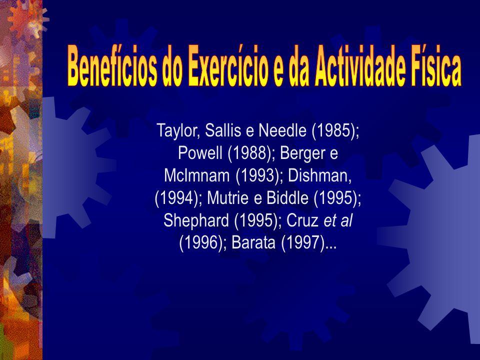 Benefícios do Exercício e da Actividade Física
