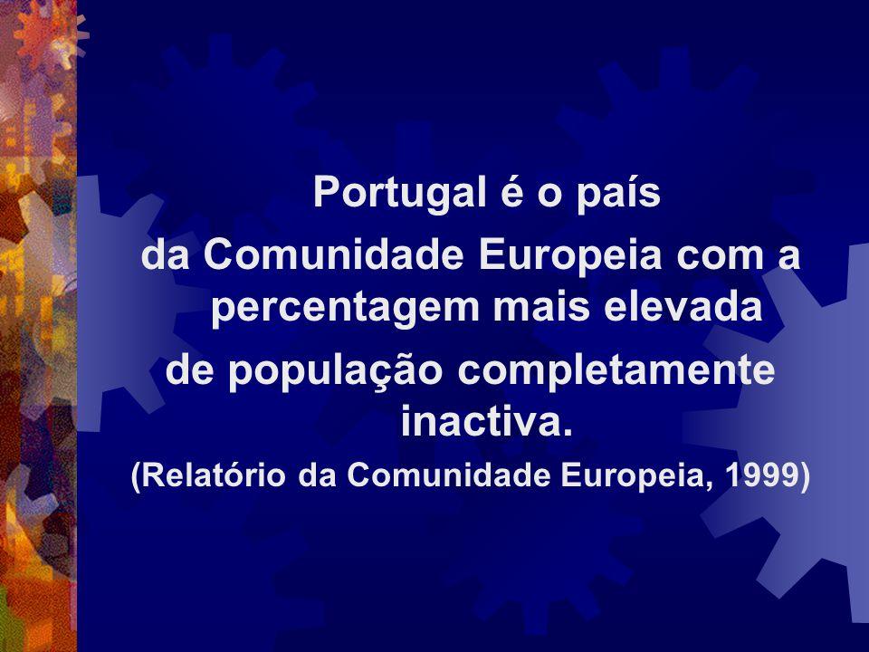 da Comunidade Europeia com a percentagem mais elevada