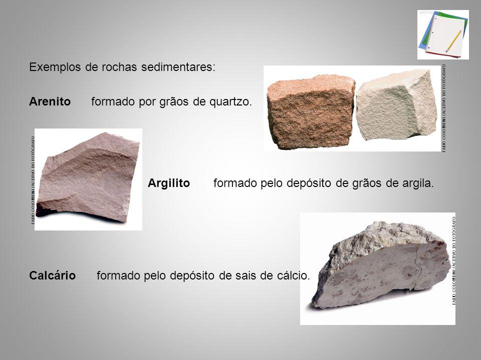 Exemplos de rochas sedimentares: