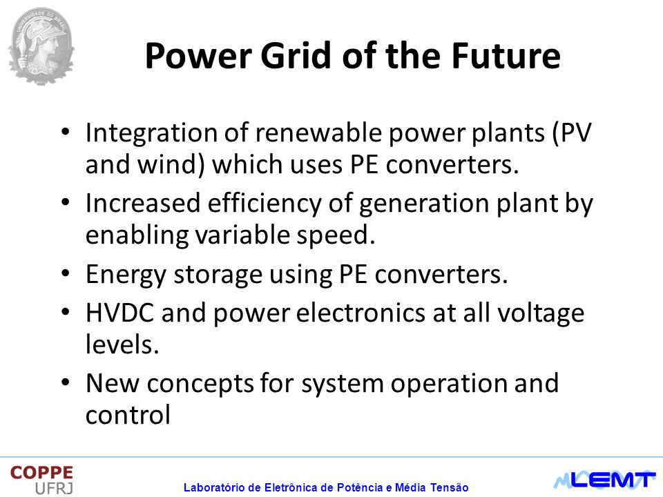 Power Grid of the Future