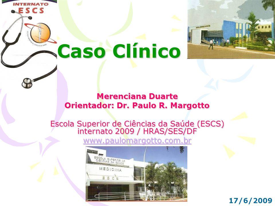 Orientador: Dr. Paulo R. Margotto