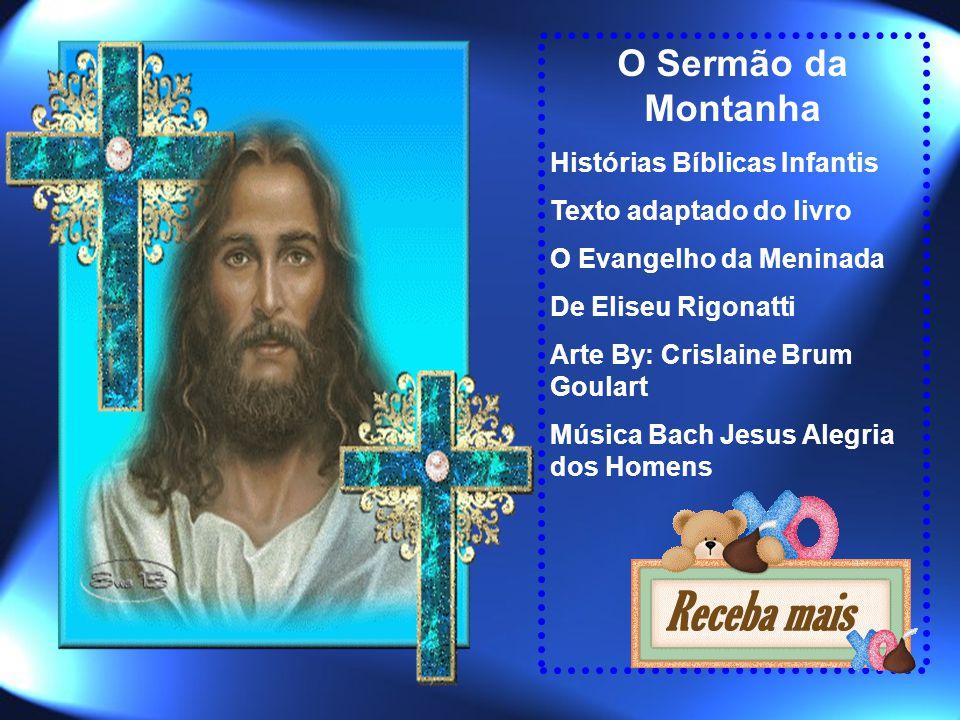 O Sermão da Montanha Histórias Bíblicas Infantis