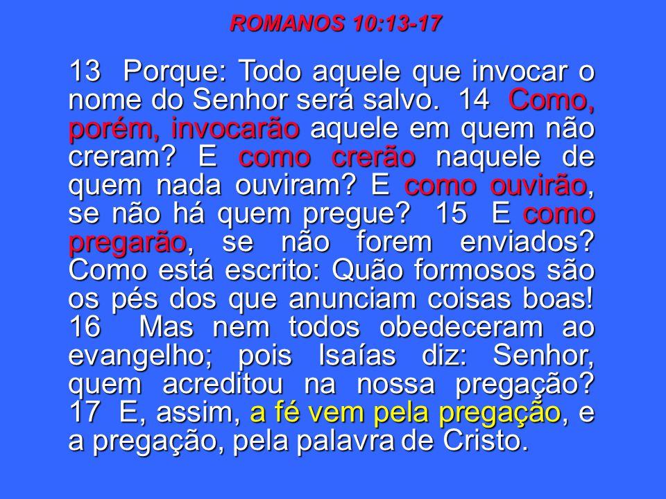 ROMANOS 10:13-17