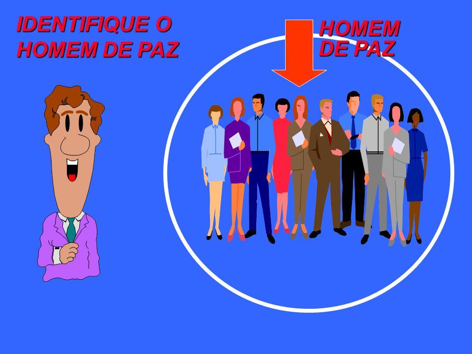 HOMEM DE PAZ IDENTIFIQUE O HOMEM DE PAZ