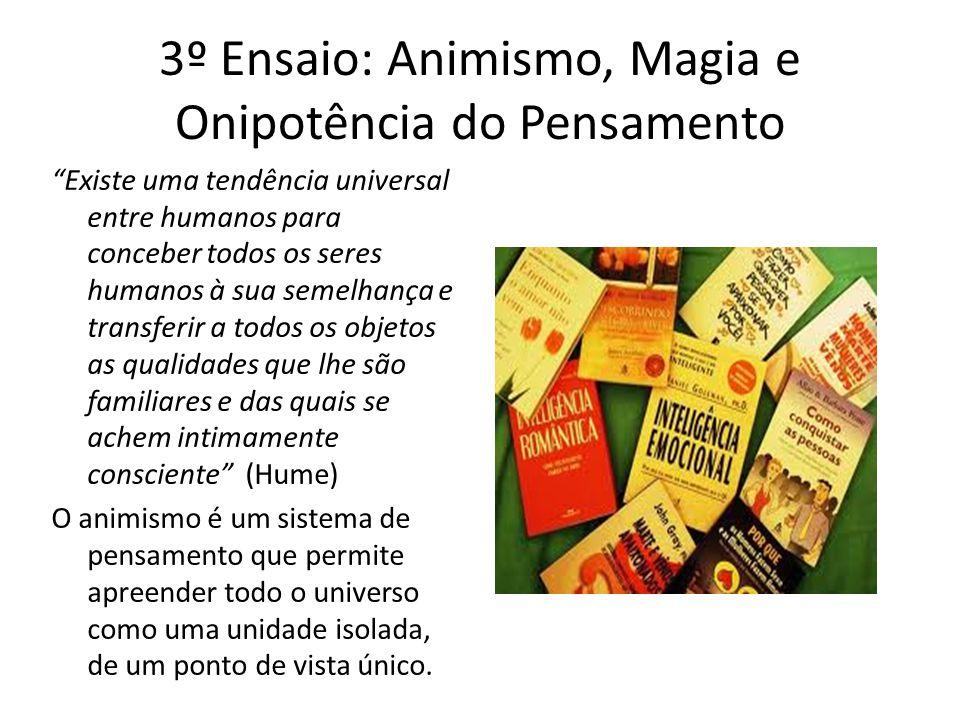 3º Ensaio: Animismo, Magia e Onipotência do Pensamento