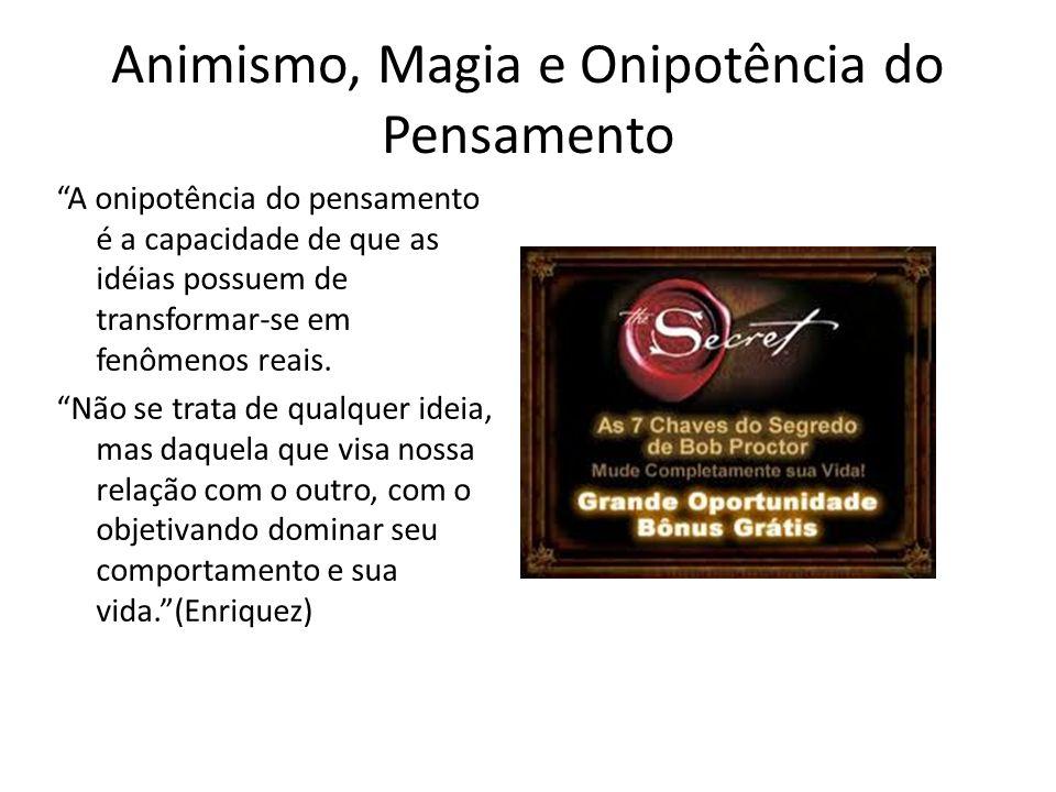 Animismo, Magia e Onipotência do Pensamento