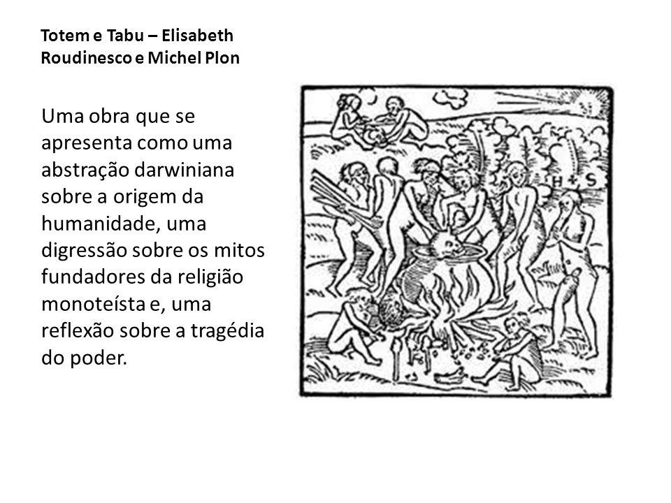 Totem e Tabu – Elisabeth Roudinesco e Michel Plon