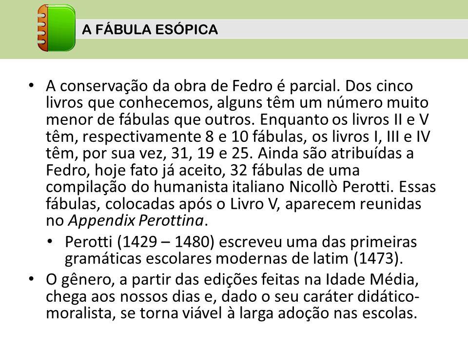 A conservação da obra de Fedro é parcial