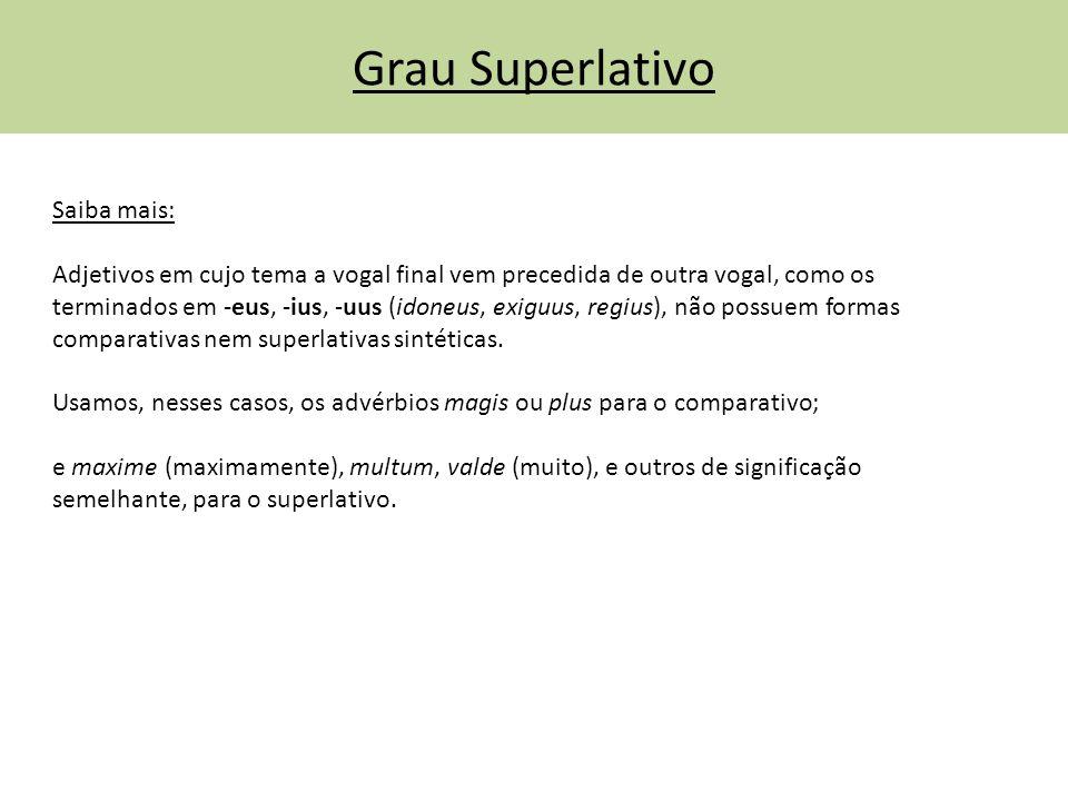 Grau Superlativo Saiba mais: