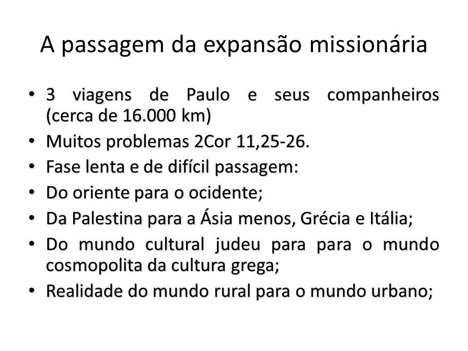 A passagem da expansão missionária