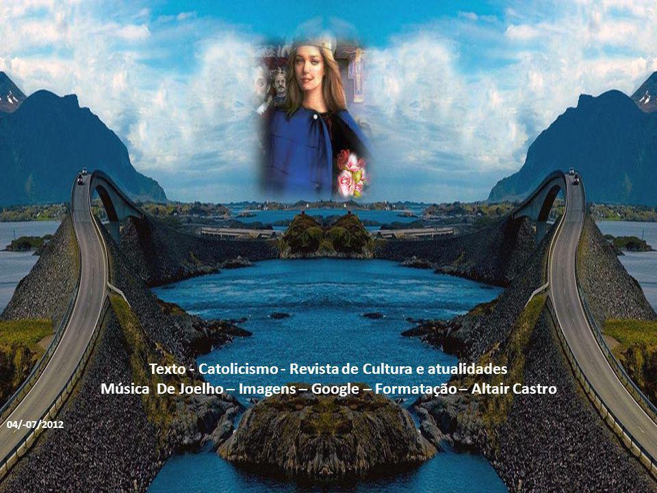 Texto - Catolicismo - Revista de Cultura e atualidades