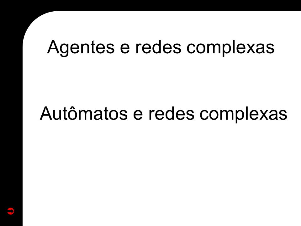 Agentes e redes complexas