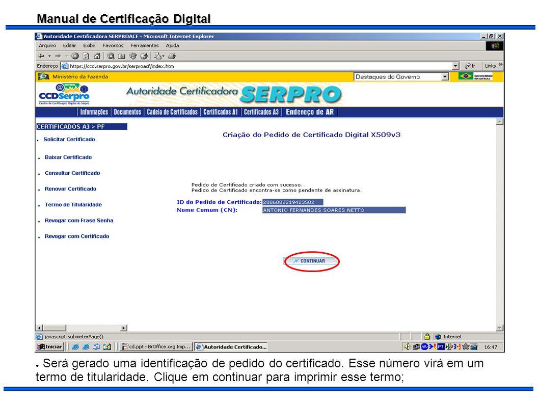 Será gerado uma identificação de pedido do certificado
