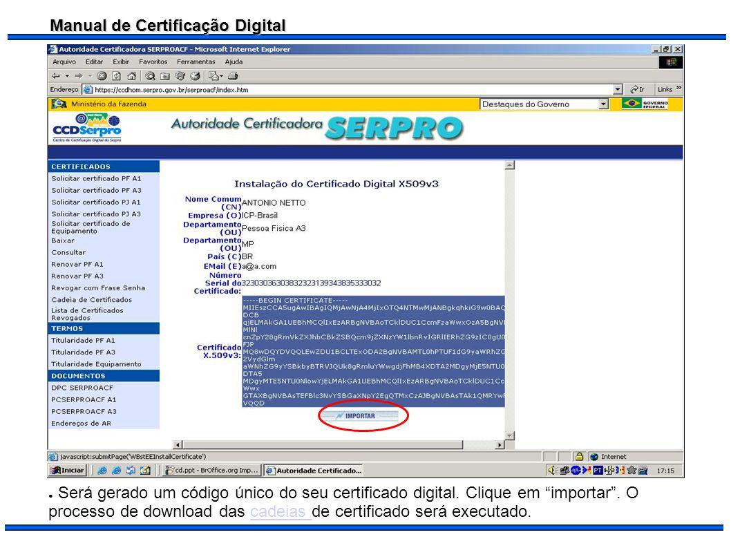 Será gerado um código único do seu certificado digital