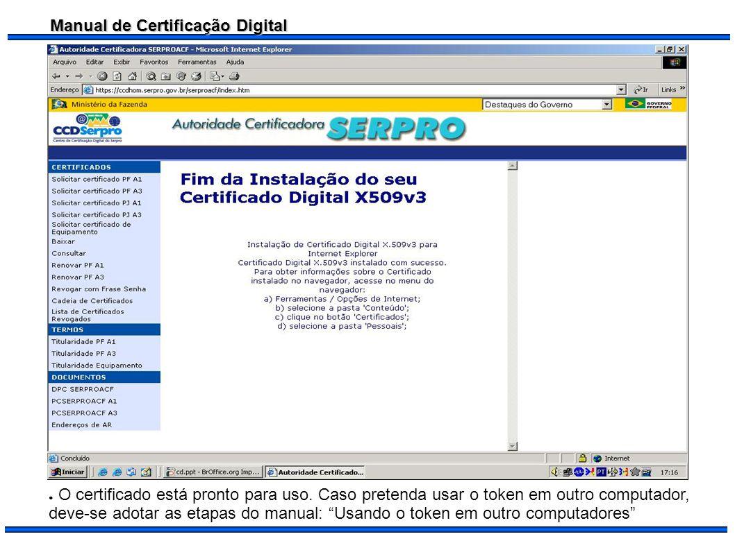 O certificado está pronto para uso