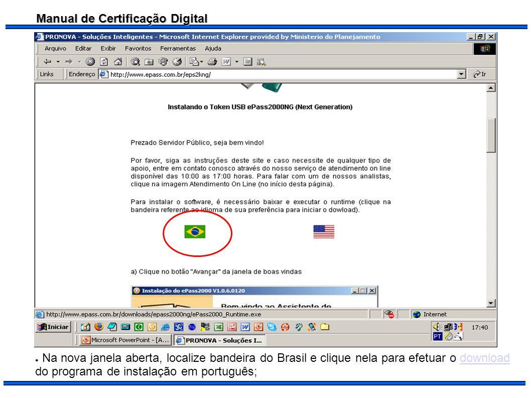 Na nova janela aberta, localize bandeira do Brasil e clique nela para efetuar o download do programa de instalação em português;