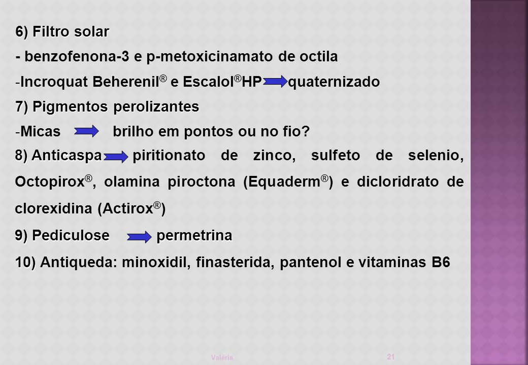 - benzofenona-3 e p-metoxicinamato de octila