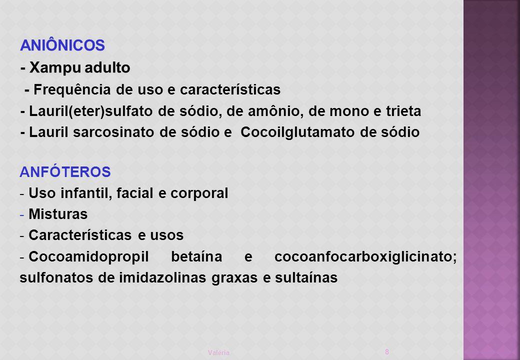 - Frequência de uso e características