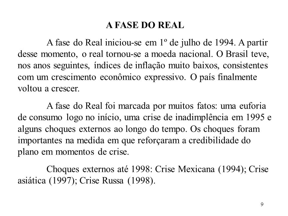 A FASE DO REAL