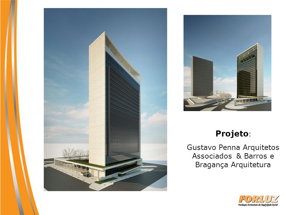 Gustavo Penna Arquitetos Associados & Barros e Bragança Arquitetura