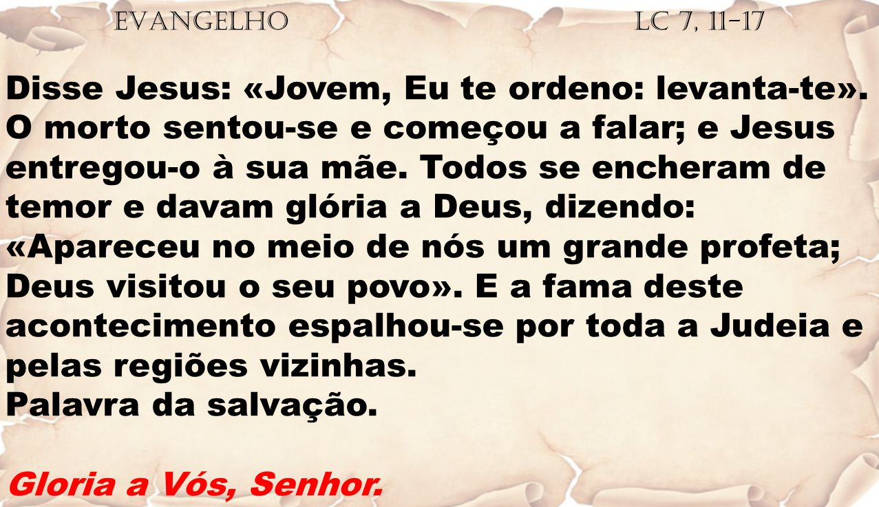 EVANGELHO Lc 7, 11-17