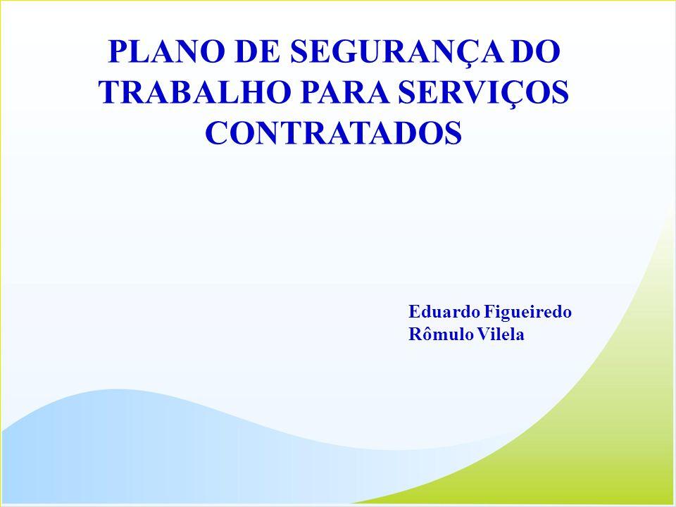 PLANO DE SEGURANÇA DO TRABALHO PARA SERVIÇOS CONTRATADOS
