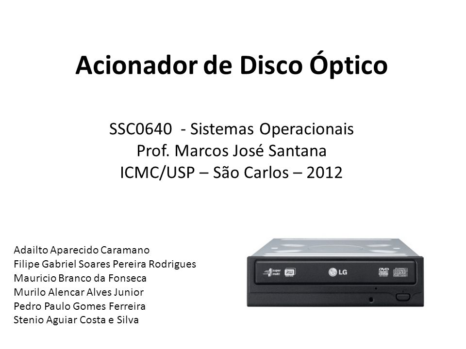Acionador de Disco Óptico