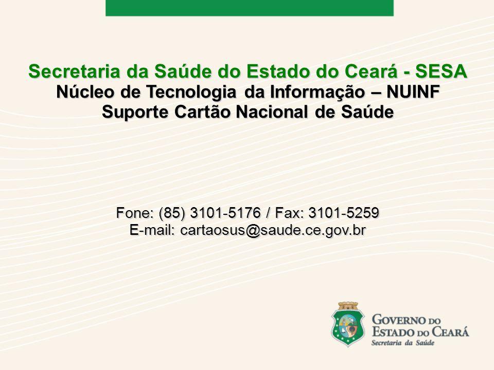 Secretaria da Saúde do Estado do Ceará - SESA